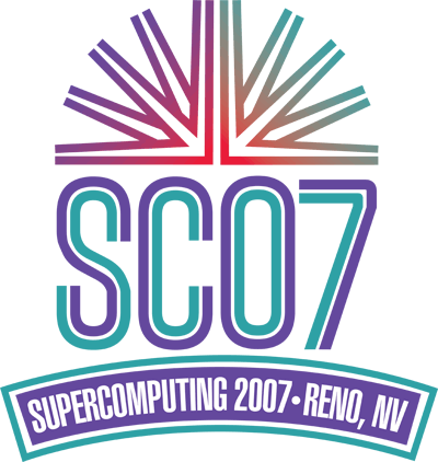 SC07 - The premier international conference on high performance computing, networking, storage, and analysis.